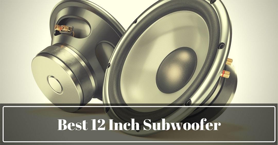 5 Best 12 Inch Subwoofer of 2019   FondListen
